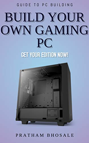 How To Build A Gaming PC: For Complete Beginners