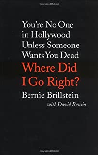 Where Did I Go Right? You're No One in Hollywood Unless Someone Wants You Dead
