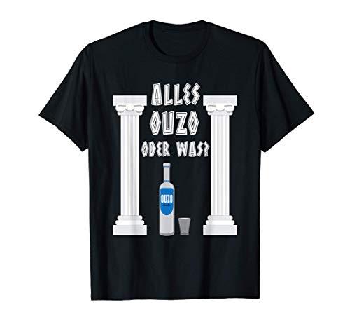 Ouzo Griechenland Alkohol Trinkspruch T-Shirt