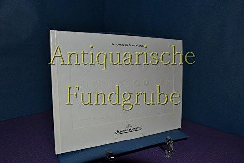Die Uhren der Manufaktur Jaeger LeCoultre - Ausgabe 1993/94
