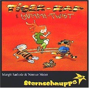 Tiger-Rap & Gummi-Twist: Lustige Lieder und Tanz-Hits für die Kinder-Party (Freche Lieder zum Rappen und Rocken für heiße Socken)