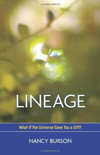 Lineage: What If the Universe Gave You a Gift? by Nancy Burson (1-Apr-2008) Paperback