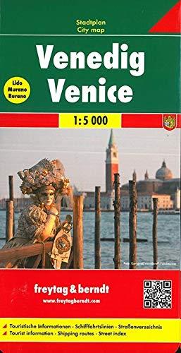 Venedig, Stadtplan 1:5.000: Touristische Informationen. Schiffahrtslinien. Straßenverzeichnis (freytag & berndt Stadtpläne)