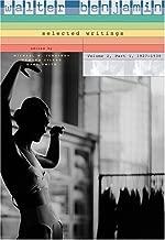 Walter Benjamin: Selected Writings, Volume 2: Part 1: 1927–1930