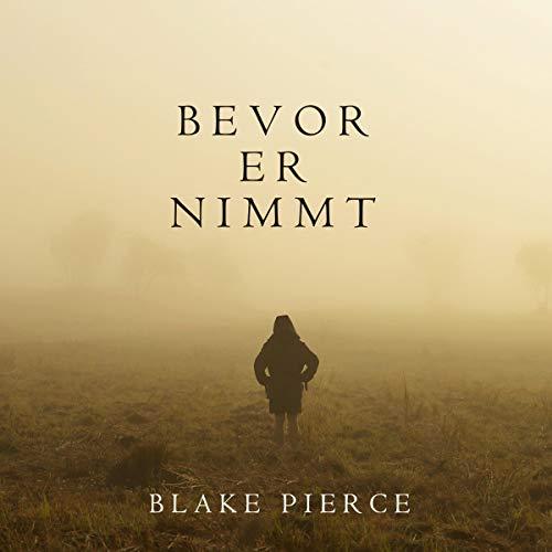 Bevor Er Nimmt [Before He Takes] cover art