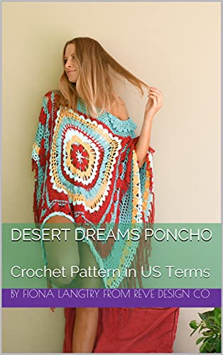 Desert Dreams Poncho: Crochet Pattern in US Terms (English Edition)