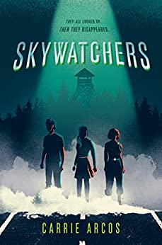 Skywatchers by [Carrie Arcos]