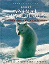 Eckert Animal Physiology: Mechanisms and Adaptations by David Randall