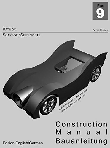BatBox Soapbox / Seifenkiste: Construction Manual / Bauanleitung