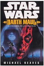 Star Wars. Darth Maul: el cazador en las tinieblas (Spanish Edition)