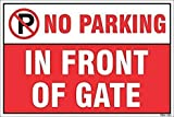"""No Parking In Front of Gate Sign Board. High Quality Printed Product. High Quality """"NO PARKING"""" Sign Board 12 x 9 inch on 5 mm Sunboard. 5 mm sign board, laminated for long life and easy installation with double tape. Sturdy material to last long tim..."""