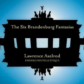 Axelrod: The Six Brandenburg Fantasias
