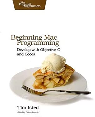 Beginning Mac Programming (Pragmatic Programmers)