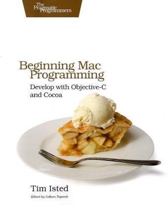 Beginning Mac Programming (Pragmatic Programmers)