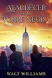 Atardecer en la Torre Negra : Novela Romántica Contemporánea