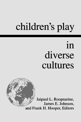 Children's Play in Diverse Cultures (Suny Series, Children's Play in Society)