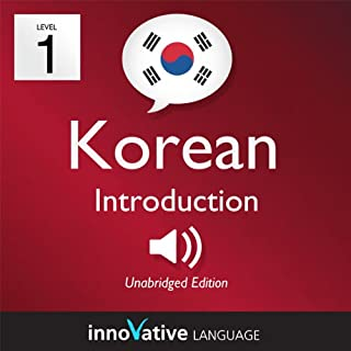 Learn Korean - Level 1: Introduction to Korean - Volume 1: Lessons 1-25 cover art