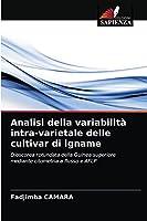 Analisi della variabilità intra-varietale delle cultivar di igname: Dioscorea rotundata della Guinea superiore mediante citometria a flusso e AFLP