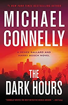 The Dark Hours by [Michael Connelly]