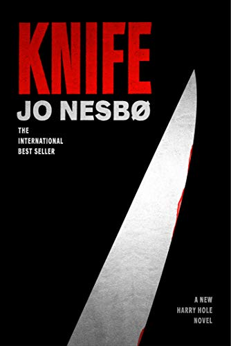 Image of Knife: A New Harry Hole Novel (Harry Hole Series)