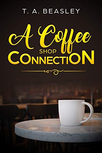A Coffee Shop Connection: A Short Story (English Edition)