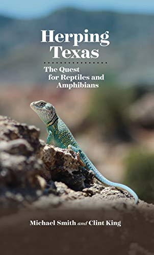 Herping Texas: The Quest for Reptiles and Amphibians (Myrna and David K. Langford Books on Working Lands) (English Edition)