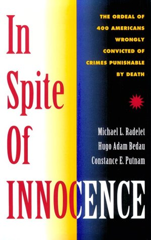 Image OfIn Spite Of Innocence: Erroneous Convictions In Capital Cases