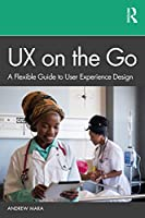UX on the Go: A Flexible Guide to User Experience Design Front Cover