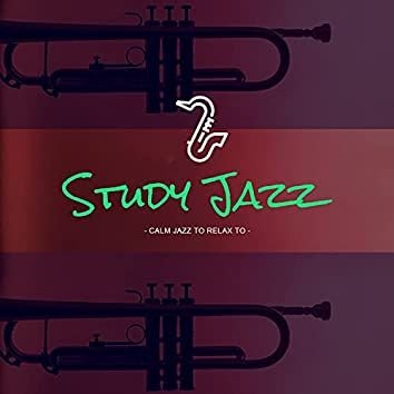 Calm Jazz To Relax To