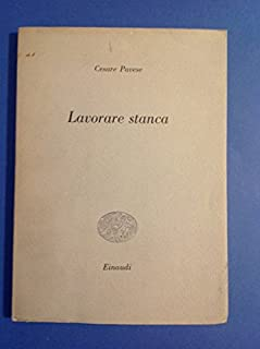 Lavorare Stanca (Italian Edition)