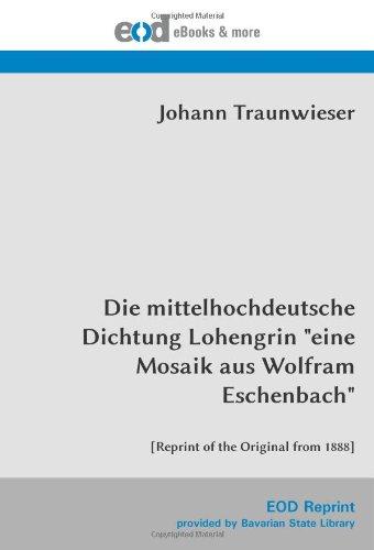 Die mittelhochdeutsche Dichtung Lohengrin