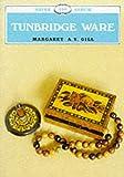 Tunbridge Ware (Shire Albums)