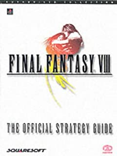 Final Fantasy VIII: The Official Strategy Guide