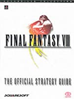 Final Fantasy VIII - The Official Strategy Guide de Liam Beatty