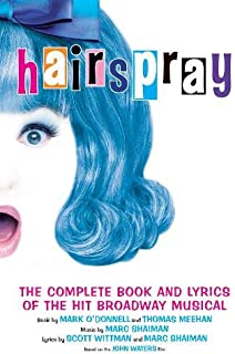 Hairspray: The Complete Book and Lyrics of the Hit Broadway Musical (Applause Books)