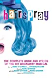 Best books - Hairspray: The Complete Book and Lyrics of the Review