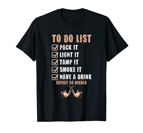 Aufgabenliste Pfeifenraucher Zigarre Tabak Rauchen Geschenk T-Shirt