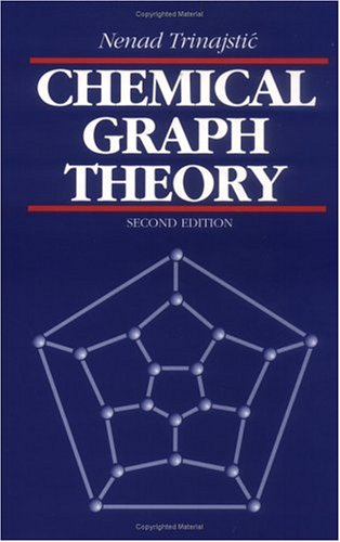 Chemical Graph Theory, Second Edition