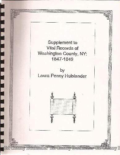 Vital Records 1847-1849 Supplement to Washington County, New York