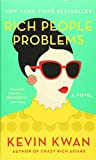Rich People Problems: A Novel (Crazy Rich Asians Trilogy, Band 3)