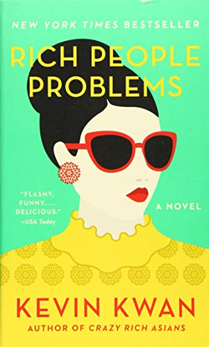 Rich People Problems (Crazy Rich Asians Trilogy)の詳細を見る