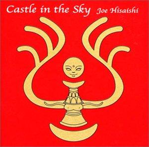 Castle in the Sky ~天空の城ラピュタ USAヴァージョン・サウンドトラック~