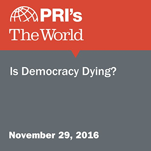 Is Democracy Dying? audiobook cover art