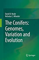 The Conifers: Genomes, Variation and Evolution (Genetics and Genomics of Conifers)