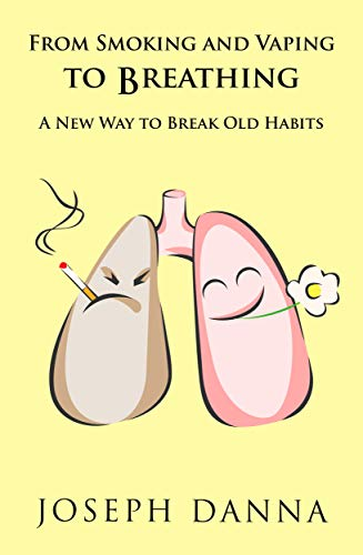 From Smoking and Vaping To Breathing: A New Way to Break Old Habits
