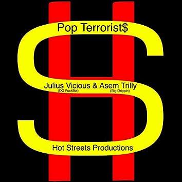 Pop Terrorist$