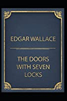 The Door with Seven Locks by Edgar Wallace(Annotated Edition)