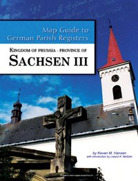 Kingdom of Prussia - Province of Sachsen III, Regierungsbezirk Magdeburg (Map Guide to German Parish Registers, 29) download ebooks PDF Books