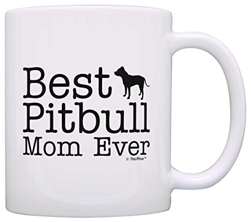 Dog Lover Mug Best Pitbull Mom Ever Dog Puppy Supplies Gift Coffee Mug Tea Cup White