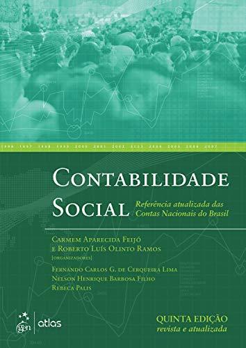 Contabilidade Social: Referência Atualizada das Contas Nacionais do Brasil
